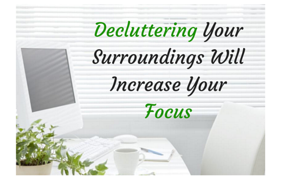 declutter-your-surroundings-will-increase-your-focus