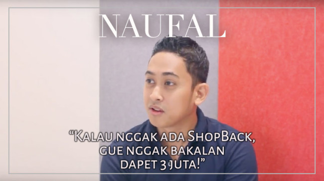 2Naufal-22Nggak-Bakalan-Dapet-3Juta-Kalau-Nggak-Ada-ShopBack222.jpg